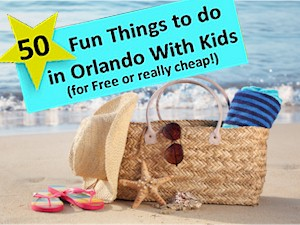 Things to do with Kids in Orlando for free or really inexpensive